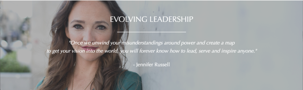 Evolving Leadership - Jennifer Russell