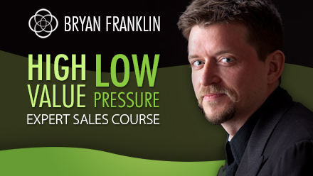 High Value Low Pressure Expert Sales Course